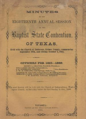 Primary view of object titled 'Minutes of the Eighteenth Annual Session of the Baptist State Convention of Texas, 1865'.