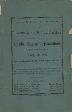 Primary view of object titled 'Minutes of the Twenty-Sixth Annual Session of the Salado Baptist Association, 1899'.