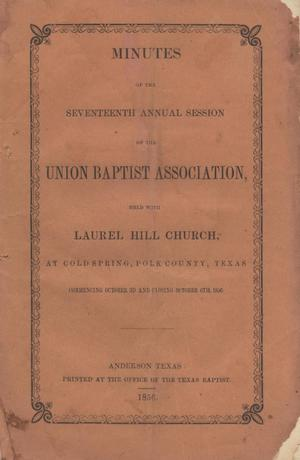 Minutes of the Seventeenth Annual Session of the Union Baptist Association, 1856