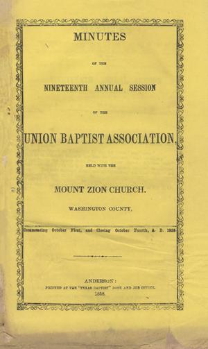 Primary view of object titled 'Minutes of the Nineteenth Annual Session of the Union Baptist Association, 1858'.