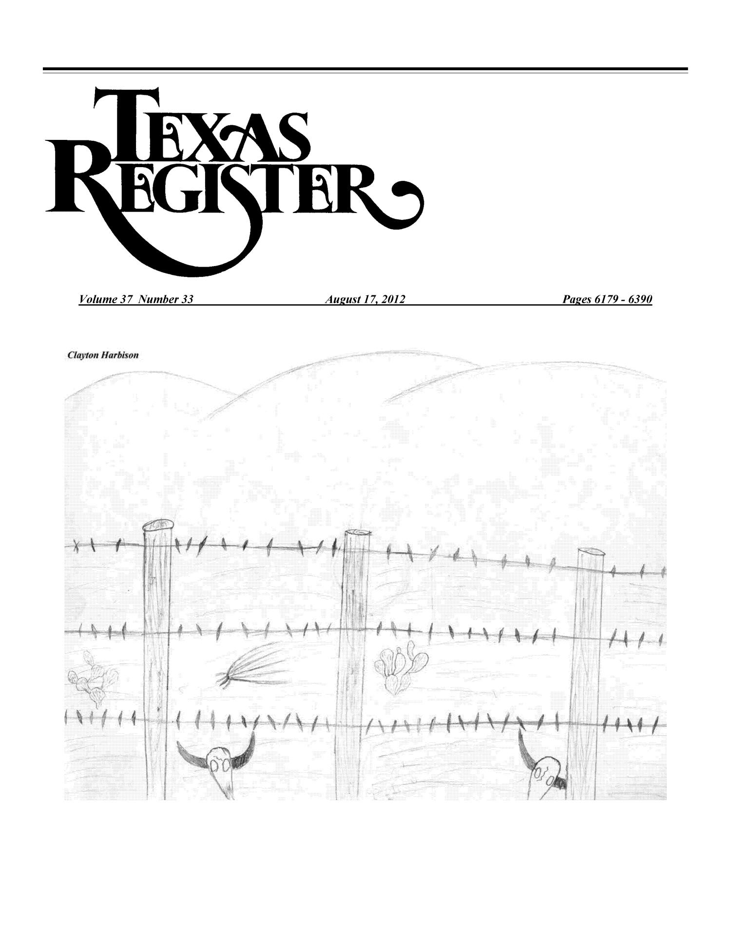 Texas Register, Volume 37, Number 33, Pages 6179-6390, August 17, 2012                                                                                                      Title Page