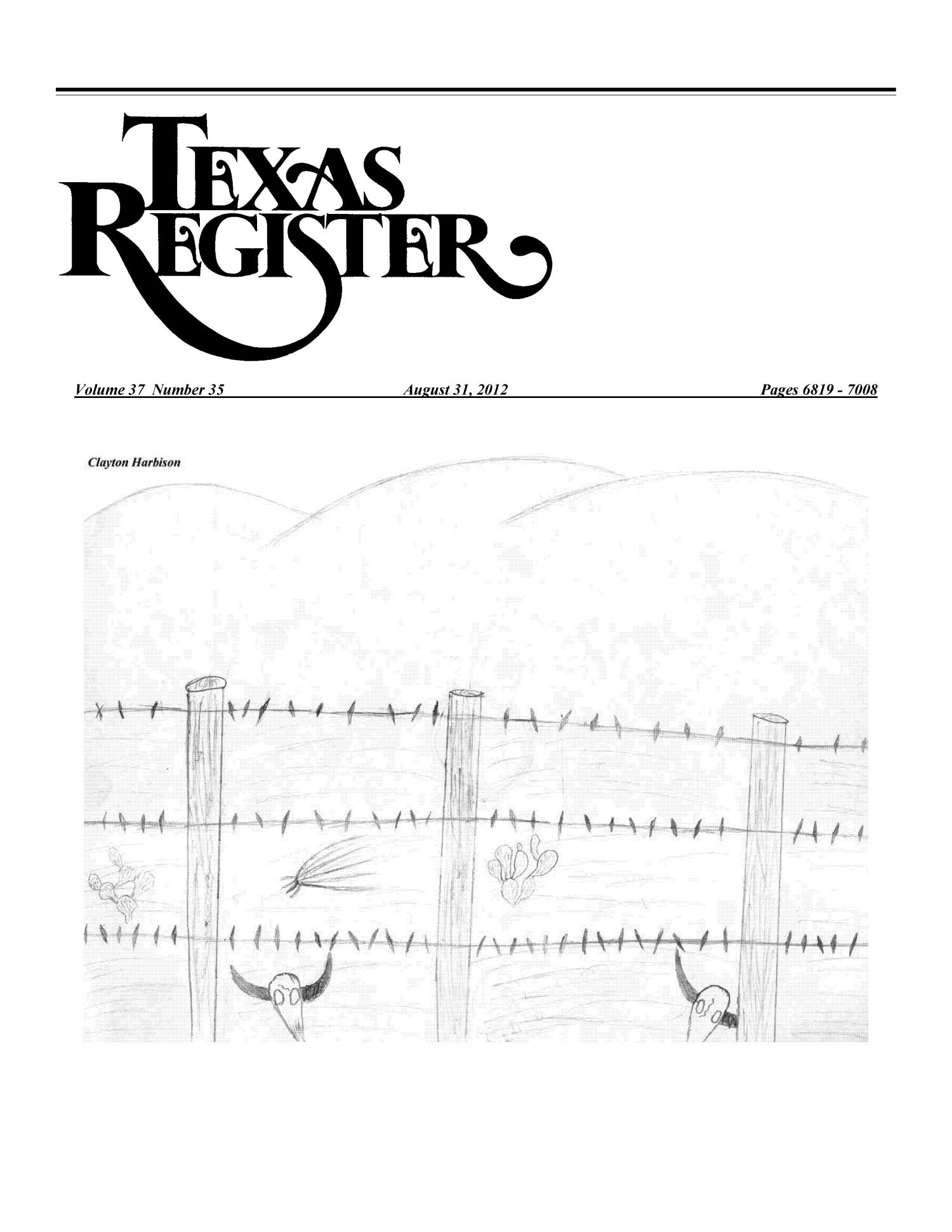 Texas Register, Volume 37, Number 35, Pages 6819-7008, August 31, 2012                                                                                                      Title Page