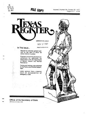Primary view of object titled 'Texas Register, Volume 2, Number 84, Pages 4117-4138, October 28, 1977'.
