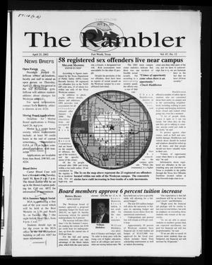 Primary view of object titled 'The Rambler (Fort Worth, Tex.), Vol. 87, No. 12, Ed. 1 Thursday, April 25, 2002'.