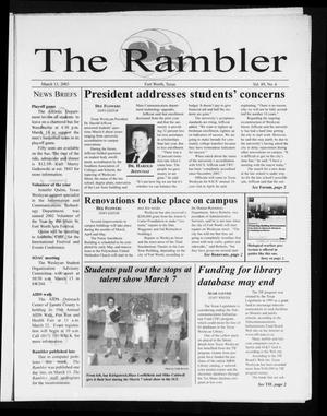 Primary view of object titled 'The Rambler (Fort Worth, Tex.), Vol. 89, No. 6, Ed. 1 Thursday, March 13, 2003'.