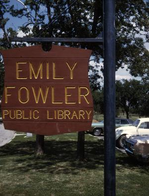 Primary view of object titled '[Emily Fowler Public Library sign]'.