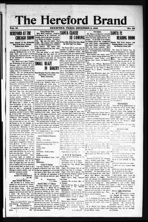 Primary view of object titled 'The Hereford Brand, Vol. 10, No. 43, Ed. 1 Friday, December 2, 1910'.