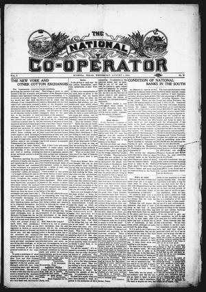 The National Co-Operator (Mineola, Tex.), Vol. 2, No. 30, Ed. 1 Wednesday, August 1, 1906