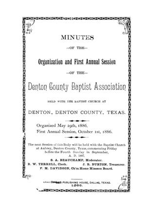 Primary view of object titled 'Minutes of the Organization and First Annual Session of the Denton County Baptist Association'.