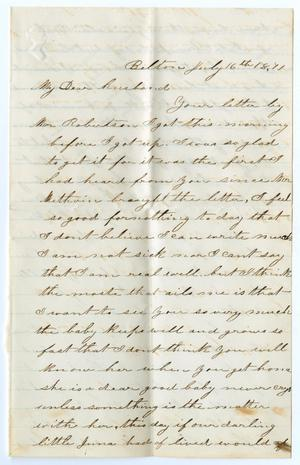Primary view of object titled '[Letter from Junia Roberts Osterhout to John Patterson Osterhout, July 16, 1871]'.