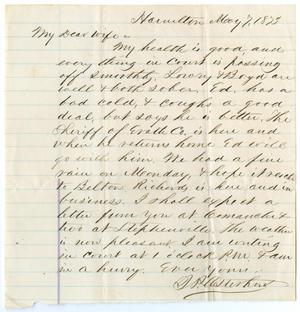 [Letter from John Patterson Osterhout to Junia Roberts Osterhout, May 7, 1875]