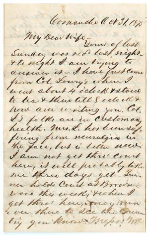 [Letter from John Patterson Osterhout to Junia Roberts Osterhout, October 31, 1875]