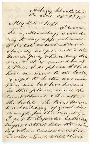 [Letter from John Patterson Osterhout to Junia Roberts Osterhout, November 13, 1875]