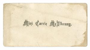 Primary view of object titled '[Card for Miss Carrie McIlhenny]'.