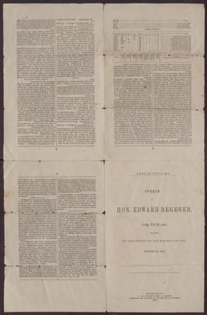 Indian Affairs: Speech of Hon. Edward Degener, of Texas, delivered in the House of Representatives, January 21, 1871.
