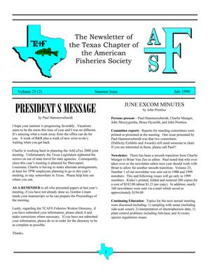 The Newsletter of the Texas Chapter of the American Fisheries Society, Volume 25, Number 2, July 1999