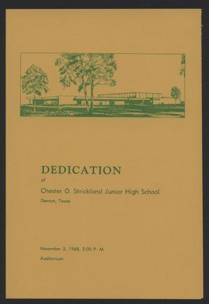 DEDICATION  of Chester O. Strickland Junior High School