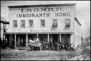 [I&GN Railroad Immigrants Home]