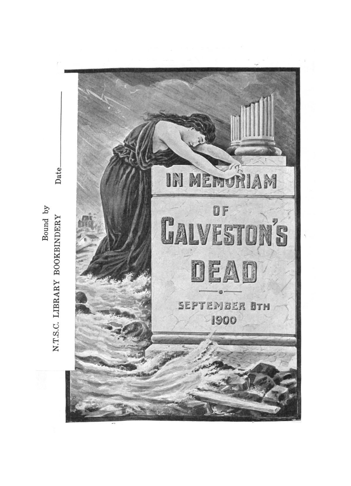 The great Galveston disaster, containing a full and thrilling account of the most appalling calamity of modern times including vivid descriptions of the hurricane                                                                                                      Front Inside
