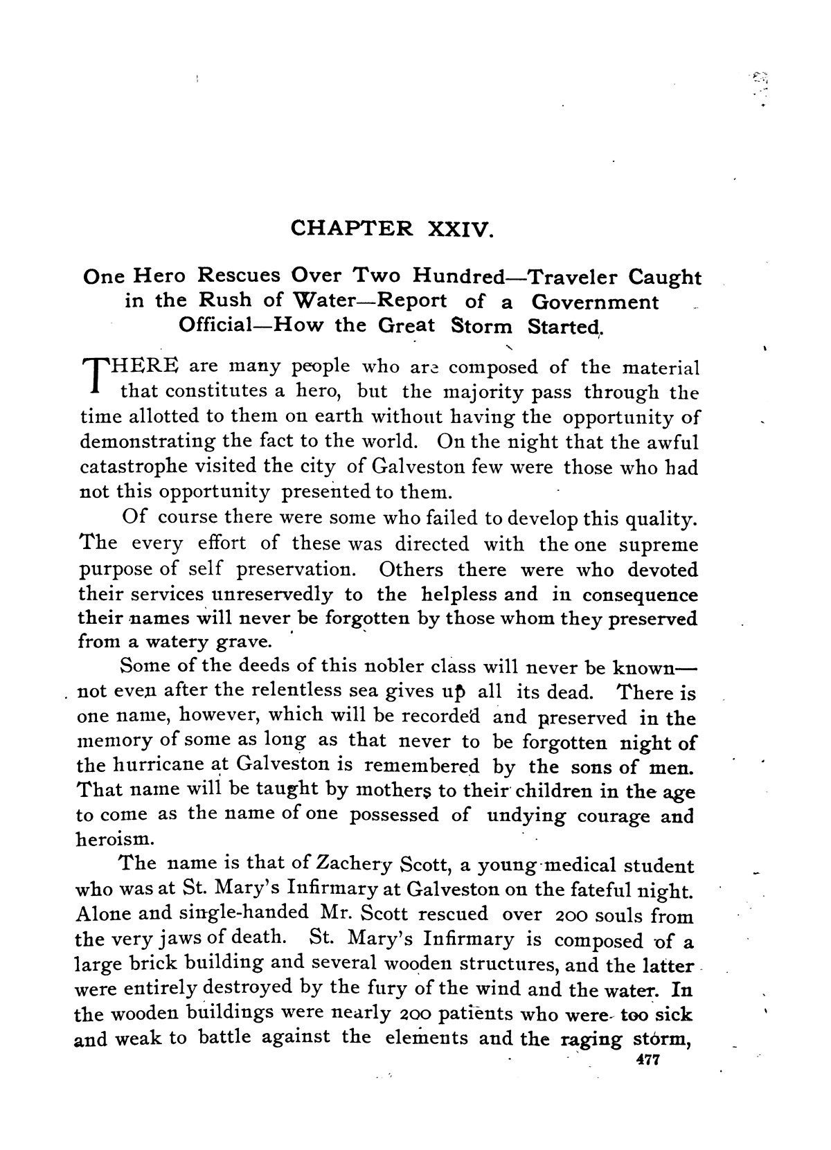 The great Galveston disaster, containing a full and thrilling account of the most appalling calamity of modern times including vivid descriptions of the hurricane                                                                                                      477