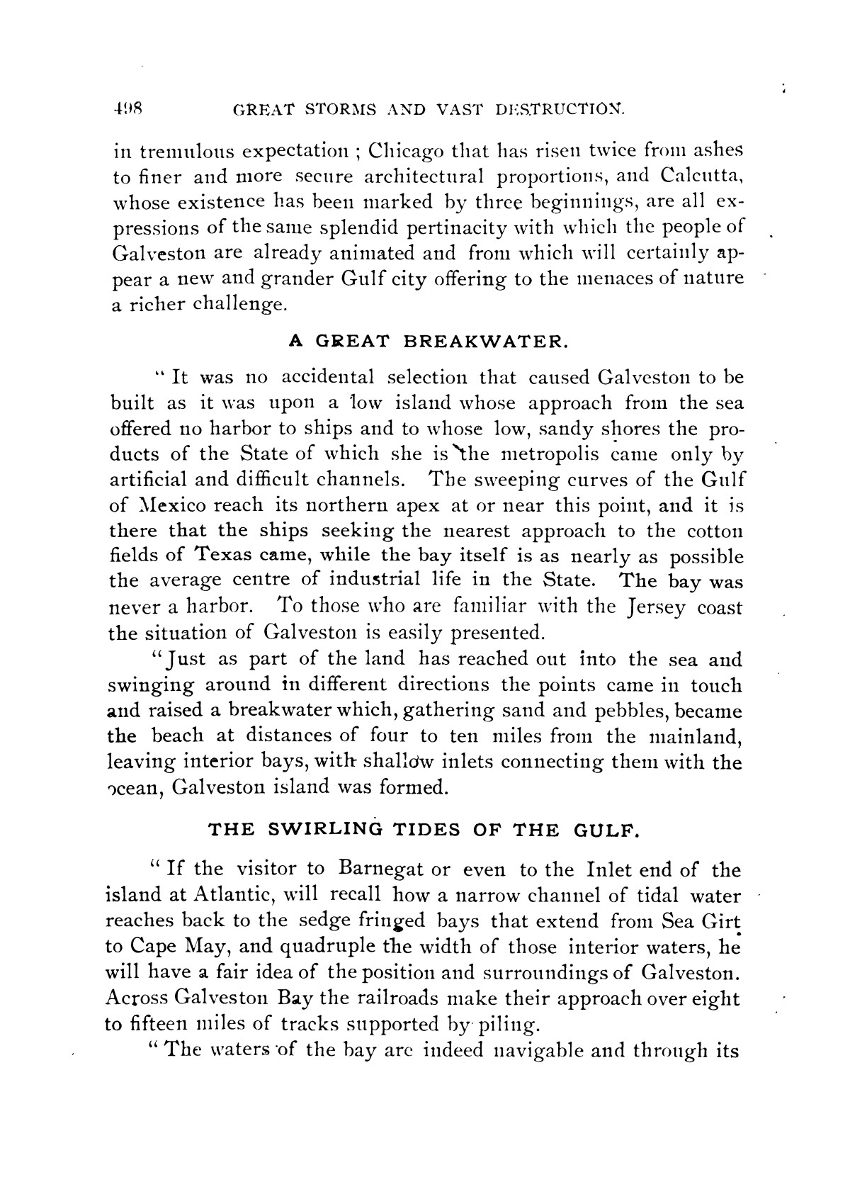 The Great Galveston Disaster, Containing a Full and Thrilling Account of the Most Appalling Calamity of Modern Times                                                                                                      498