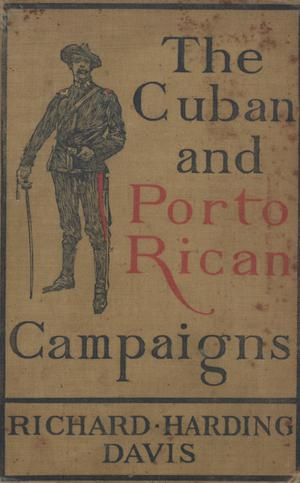 Primary view of object titled 'The Cuban and Porto Rican campaigns'.