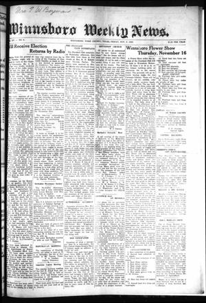 Primary view of object titled 'Winnsboro Weekly News (Winnsboro, Tex.), Vol. 14, No. 8, Ed. 1 Friday, November 3, 1922'.