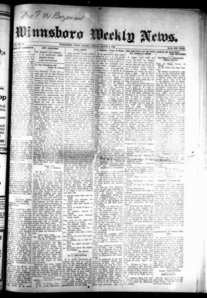 Primary view of object titled 'Winnsboro Weekly News (Winnsboro, Tex.), Vol. 14, No. 25, Ed. 1 Thursday, March 8, 1923'.
