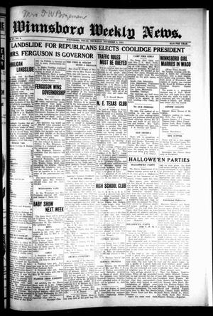 Primary view of object titled 'Winnsboro Weekly News (Winnsboro, Tex.), Vol. 15, No. 6, Ed. 1 Thursday, November 6, 1924'.
