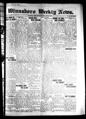 Primary view of object titled 'Winnsboro Weekly News (Winnsboro, Tex.), Vol. 15, No. 21, Ed. 1 Thursday, February 26, 1925'.