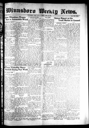 Primary view of object titled 'Winnsboro Weekly News (Winnsboro, Tex.), Vol. 17, No. 30, Ed. 1 Thursday, April 30, 1925'.