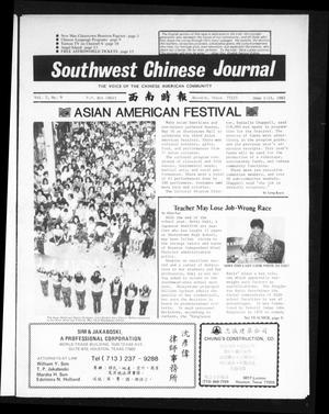 Primary view of object titled 'Southwest Chinese Journal (Stafford, Tex.), Vol. 7, No. 9, Ed. 1 Tuesday, June 1, 1982'.