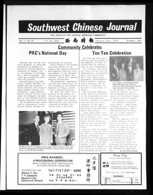 Primary view of object titled 'Southwest Chinese Journal (Stafford, Tex.), Vol. 7, No. 17, Ed. 1 Monday, November 1, 1982'.