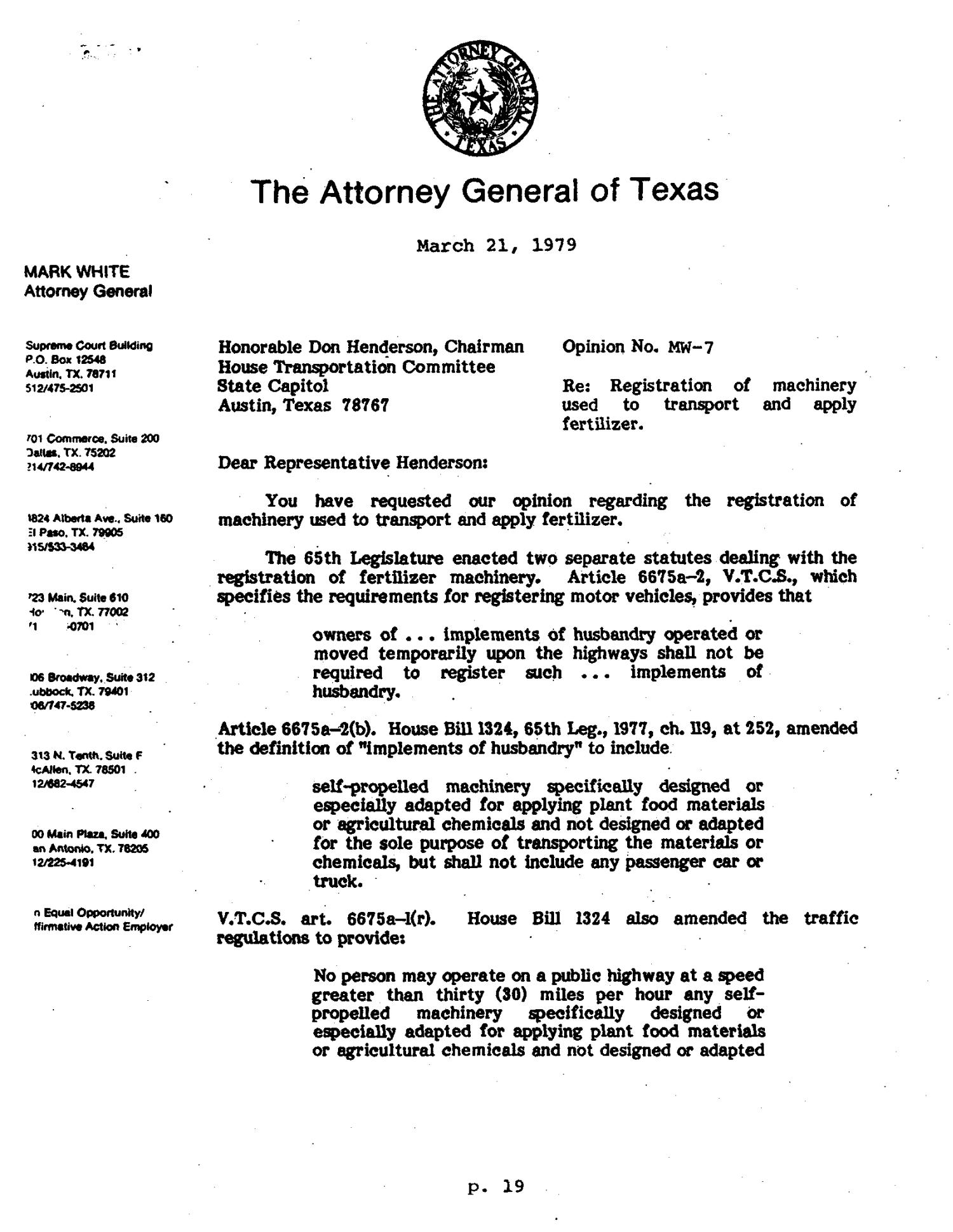 Texas Attorney General Opinion: MW-7                                                                                                      [Sequence #]: 1 of 3