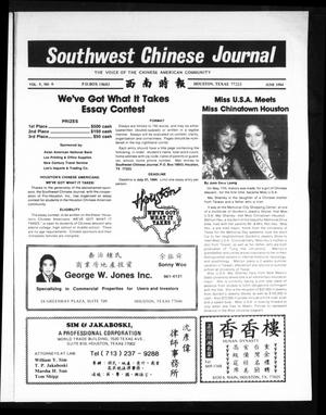 Primary view of object titled 'Southwest Chinese Journal (Houston, Tex.), Vol. 9, No. 6, Ed. 1 Friday, June 1, 1984'.