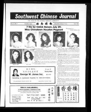 Primary view of object titled 'Southwest Chinese Journal (Houston, Tex.), Vol. 9, No. 7, Ed. 1 Sunday, July 1, 1984'.