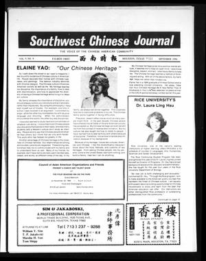 Primary view of object titled 'Southwest Chinese Journal (Houston, Tex.), Vol. 9, No. 9, Ed. 1 Saturday, September 1, 1984'.