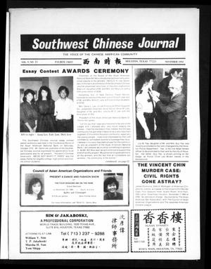 Primary view of object titled 'Southwest Chinese Journal (Houston, Tex.), Vol. 9, No. 11, Ed. 1 Thursday, November 1, 1984'.