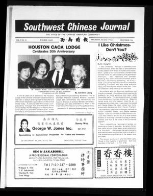 Primary view of object titled 'Southwest Chinese Journal (Houston, Tex.), Vol. 9, No. 12, Ed. 1 Saturday, December 1, 1984'.