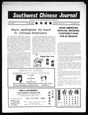 Primary view of object titled 'Southwest Chinese Journal (Houston, Tex.), Vol. 10, No. 1, Ed. 1 Tuesday, January 1, 1985'.