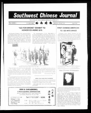 Primary view of object titled 'Southwest Chinese Journal (Houston, Tex.), Vol. 10, No. 4, Ed. 1 Monday, April 1, 1985'.