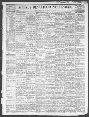Primary view of object titled 'Weekly Democratic Statesman. (Austin, Tex.), Vol. 1, No. 5, Ed. 1 Thursday, August 31, 1871'.