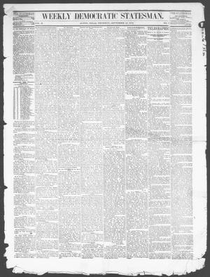 Primary view of Weekly Democratic Statesman. (Austin, Tex.), Vol. 2, No. 7, Ed. 1 Thursday, September 12, 1872
