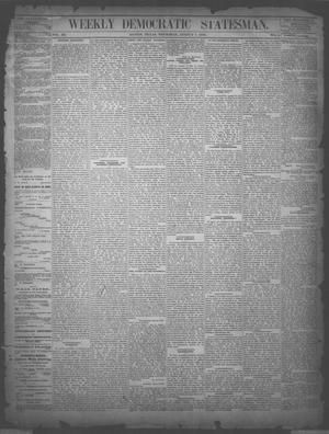 Primary view of object titled 'Weekly Democratic Statesman. (Austin, Tex.), Vol. 3, No. 2, Ed. 1 Thursday, August 7, 1873'.