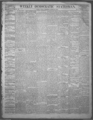 Primary view of object titled 'Weekly Democratic Statesman. (Austin, Tex.), Vol. 3, No. 5, Ed. 1 Thursday, August 28, 1873'.