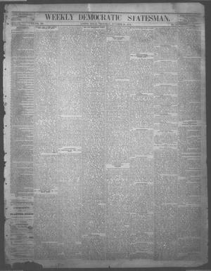 Primary view of object titled 'Weekly Democratic Statesman. (Austin, Tex.), Vol. 3, No. 13, Ed. 1 Thursday, October 23, 1873'.