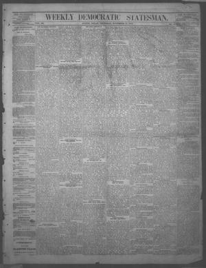 Primary view of object titled 'Weekly Democratic Statesman. (Austin, Tex.), Vol. 3, No. 16, Ed. 1 Thursday, November 13, 1873'.