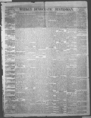Primary view of object titled 'Weekly Democratic Statesman. (Austin, Tex.), Vol. 3, No. 34, Ed. 1 Thursday, March 19, 1874'.