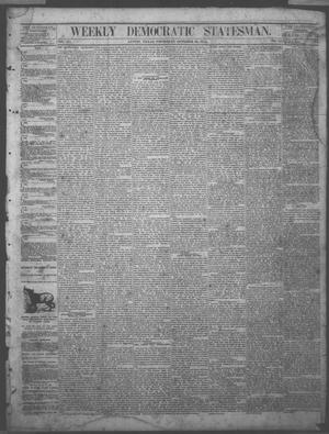 Primary view of Weekly Democratic Statesman. (Austin, Tex.), Vol. 4, No. 13, Ed. 1 Thursday, October 22, 1874
