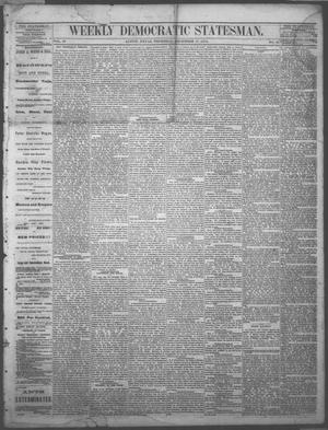 Primary view of object titled 'Weekly Democratic Statesman. (Austin, Tex.), Vol. 4, No. 21, Ed. 1 Thursday, December 17, 1874'.